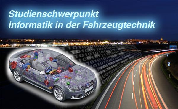 Studienschwerpunkt Informatik in der Fahrzeugtechnik